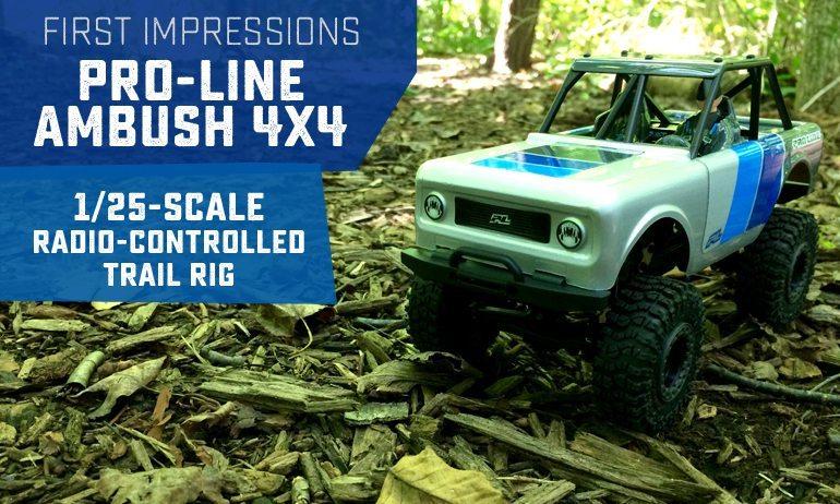 First Impressions: Pro-Line Ambush 4×4